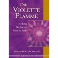 Die violette Flamme
