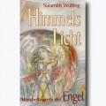 Himmelslicht - Weisheitsworte der Engel