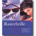 Rasterbrille - das Augentraining