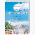 Im Brennpunkt: Geld & Spiritualität *Mängelexemplar*