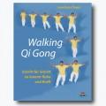 Walking Qi Gong