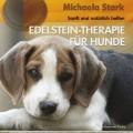 Edelstein-Therapie für Hunde