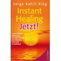 Instant Healing Jetzt!