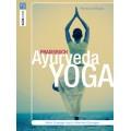 Praxisbuch Ayurveda-Yoga