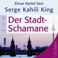 CD: Der Stadt-Schamane