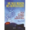 Die neue Medizin des Bewusstseins