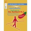 Metabolic Balance – Das Kochbuch Nr. 2