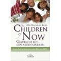 The Children of Now – Gespräche mit den neuen Kindern