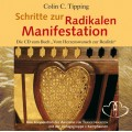 CD: Schritte zur Radikalen Manifestation