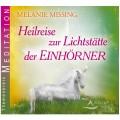 CD: Heilreise zur Lichtstätte der Einhörner