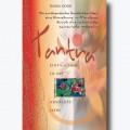 Tantra – Eintauchen in die absolute Liebe