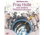 CD: Frau Holle und andere Pflanzenmärchen
