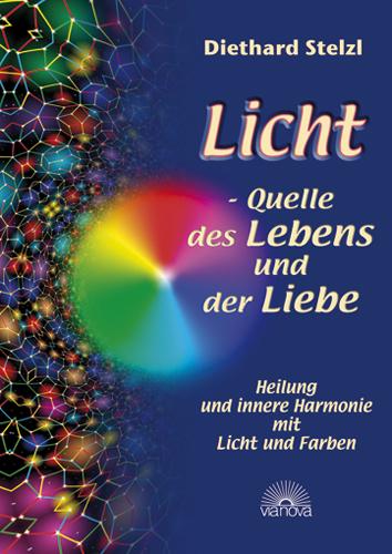 Licht – Quelle des Lebens und der Liebe