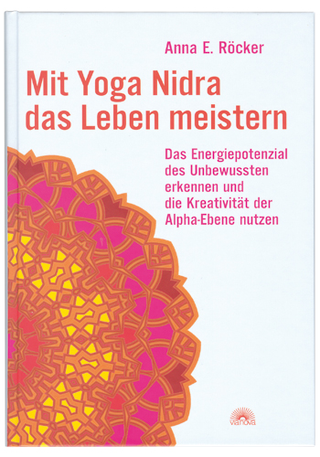Mit Yoga Nidra das Leben meistern