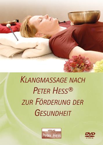 DVD: Klangmassage nach Peter Hess® zur Förderung der Gesundheit