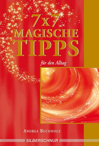 7 x 7 magische Tipps