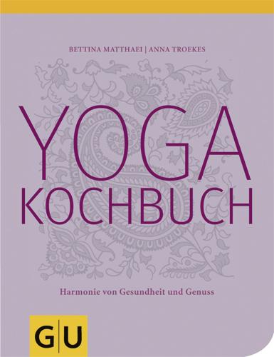 yoga kochbuch schirner onlineshop. Black Bedroom Furniture Sets. Home Design Ideas