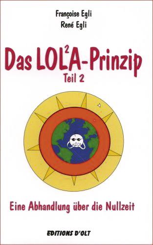 Das LOL2A-Prinzip – Teil 2